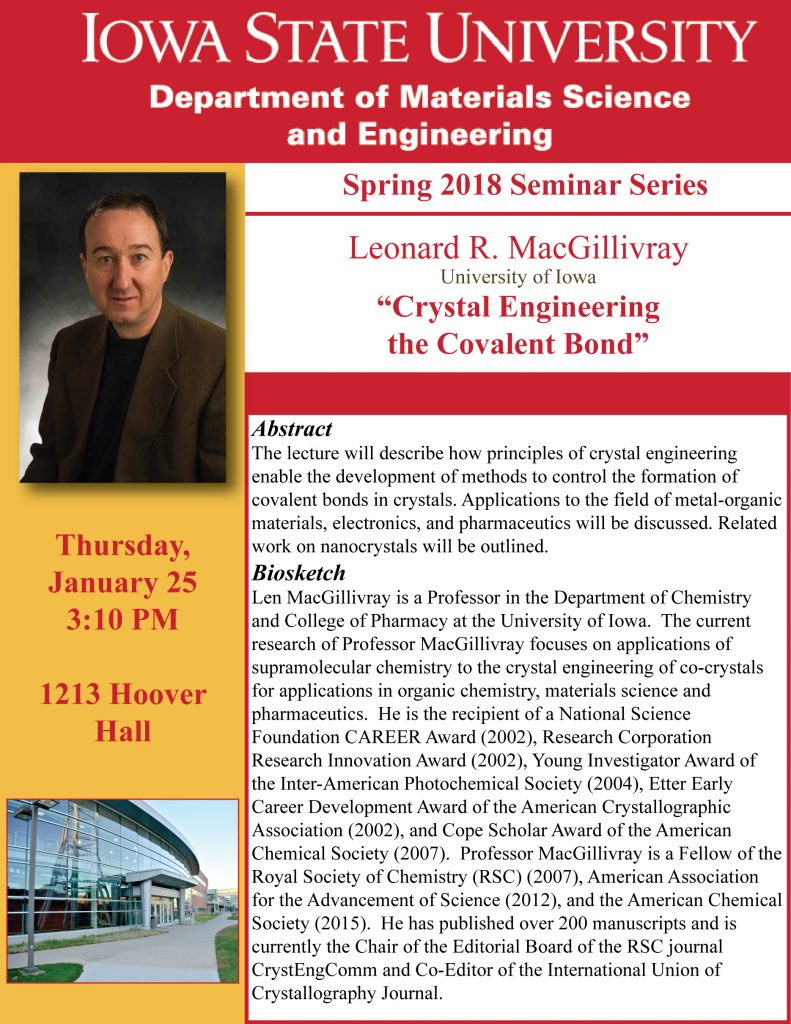 "Leonard MacGillivray Seminar titled ""Crystal Engineering the Covalent Bond"" on January 25, 2018"