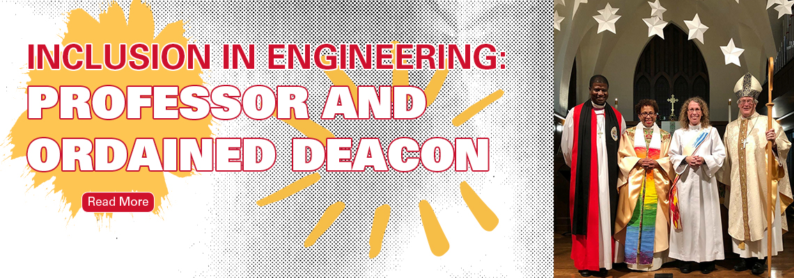 INCLUSION IN ENGINEERING: PROFESSOR AND ORDAINED DEACON