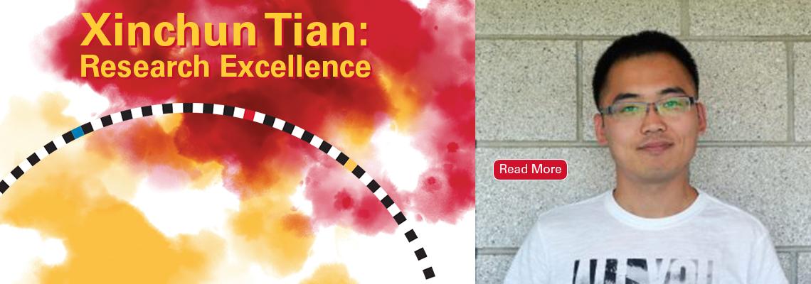 Image text: Xinchun Tian: Research Excellence. Photo of Xinchun Tian smiling